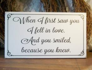 When I First Saw You Wedding Sign