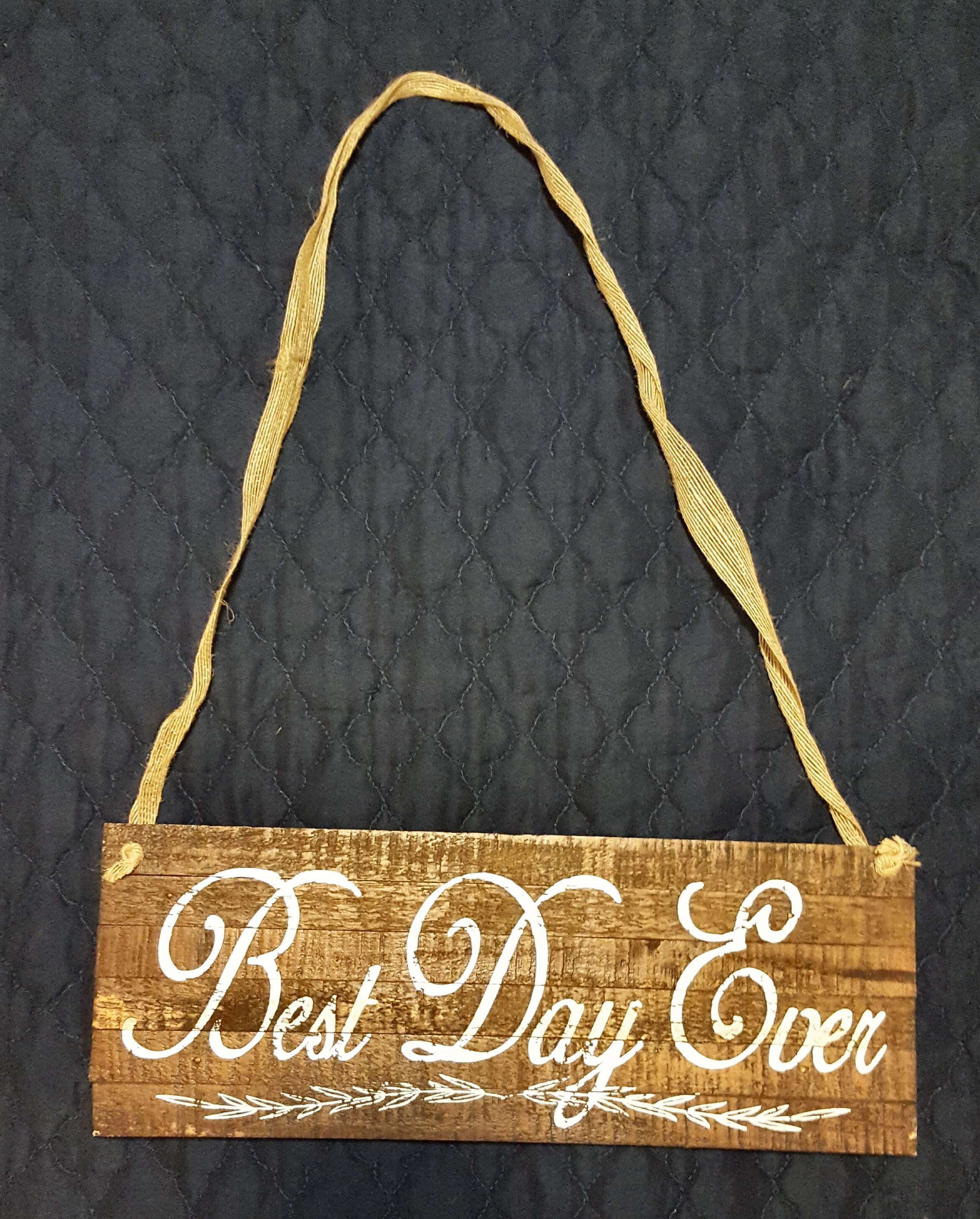 Rustic Best Day Ever Sign For Flower Girl Or Ring Bearer To Hold