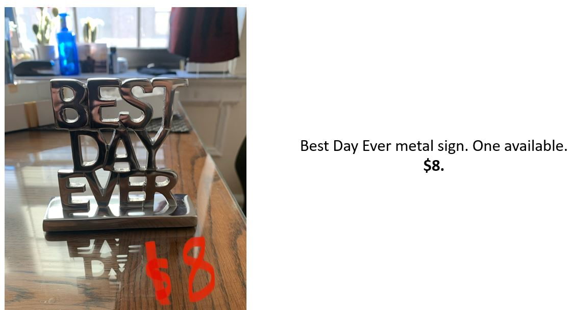 Best Day Ever Metal Sign